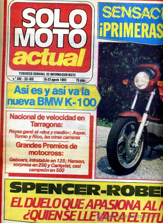 SOLO MOTO ACTUAL Nº 392 16-8-1983 BMW K-100, GUZZI V-65 CUSTOM CALIFORNIA, (Coches y Motocicletas - Revistas de Motos y Motocicletas)