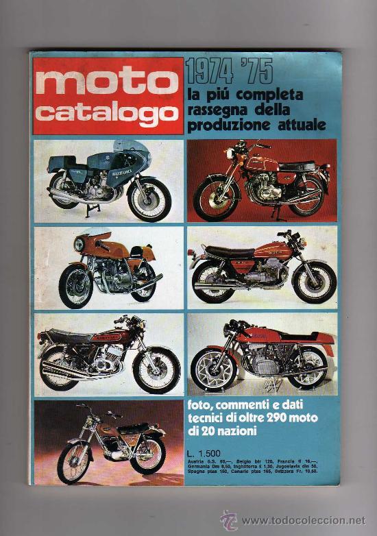 REVISTA MOTO CATALOGO 1974 - 75 LA PIU COMPLETA RASSEGNA DELLA PRODUZIONE ATTUALE (Coches y Motocicletas - Revistas de Motos y Motocicletas)