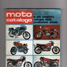 Coches y Motocicletas: REVISTA MOTO CATALOGO 1974 - 75 LA PIU COMPLETA RASSEGNA DELLA PRODUZIONE ATTUALE. Lote 22591520