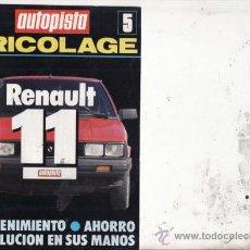 Coches y Motocicletas: SUPLEMENTO AUTOPISTA Nº 5 AÑO. BRICOLAGE: RENAULT 11. Lote 27050417