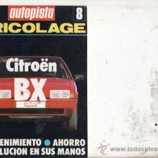 Coches y Motocicletas: SUPLEMENTO AUTOPISTA Nº 8. BRICOLAGE: CITROEN BX.. Lote 27050427