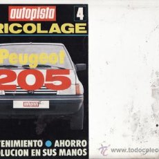 Coches y Motocicletas: SUPLEMENTO AUTOPISTA Nº 4. BRICOLAGE: PEUGEOT 205.. Lote 27050431