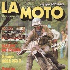 Coches y Motocicletas: REVISTA LA MOTO Nº 8 AÑO 1975. PRUEBA: OSSA 250 T. . Lote 22241460