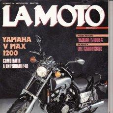 Coches y Motocicletas: REVISTA LA MOTO Nº 16 AÑO 1991. PRUEBA: YAMAHA V MAZ 1200. PRUEBA: YAMAHA FJ 600 S. . Lote 23719598