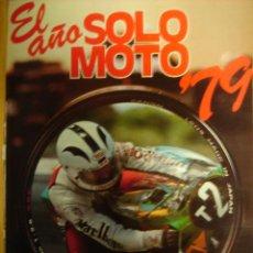 Coches y Motocicletas: REVISTA MOTOCICLISMO ESPECIAL EL AÑO SOLO MOTO 1979. Lote 137626153