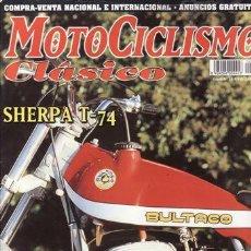 Coches y Motocicletas: REVISTA MOTOCICLISMO CLÁSICO Nº 16. PRUEBA: BULTACO SHERPA T 74. ARNO 1914. NSU OSL 35I.. Lote 194187391