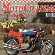 Coches y Motocicletas: REVISTA MOTOCICLISMO CLÁSICO Nº 25. PRUEBA: MONTESA CAPPRA 125 VB. MV AGUSTA 750 S MAGNI.. Lote 109465387