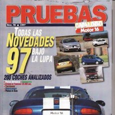 Coches y Motocicletas: REVISTA MOTOR 16 Nº 56 AÑO 1997 CATALOGO PRUEBAS. . Lote 25343231