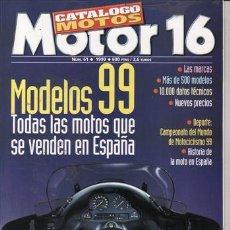 Coches y Motocicletas: CATALOGO MOTOR 16 N1 61 AÑO 1999. CATALOGO MOTOS.. Lote 25362245