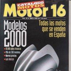 Coches y Motocicletas: CATALOGO MOTOR 16 Nº 66 AÑO 2000. MOTOS 2000. . Lote 25362302