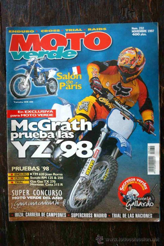REVISTA MOTO VERDE. NÚMERO 232 NOVIEMBRE 1997 (Coches y Motocicletas - Revistas de Motos y Motocicletas)