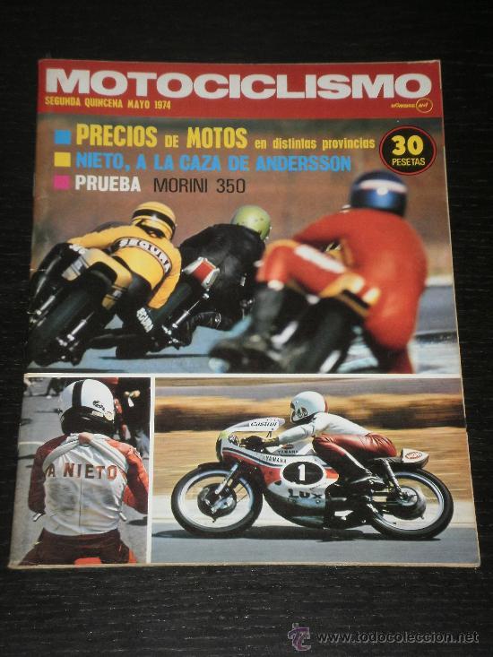 MOTOCICLISMO - SEGUNDA QUINCENA MAYO 1974 - MORINI 350 (Coches y Motocicletas - Revistas de Motos y Motocicletas)