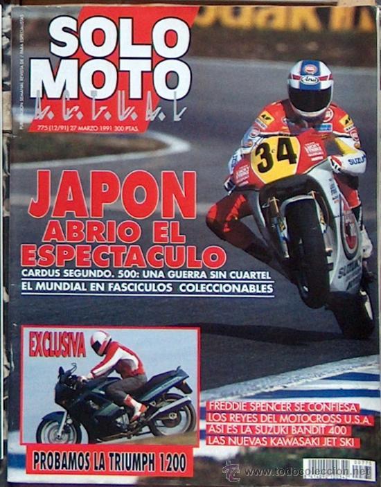 SOLO MOTO ACTUAL Nº 775 DIC 91: TRIUMPH 1200, GP JAPON, FREDDIE SPENCER, SUZUKI BANDIT 400 (Coches y Motocicletas - Revistas de Motos y Motocicletas)