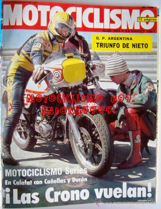 MOTOCICLISMO 699 MARZO 1981. PORTAL ROTAX,HONDA CR 250, CAGIVA 125, MONTESA CRONO 350, NIETO (Coches y Motocicletas - Revistas de Motos y Motocicletas)