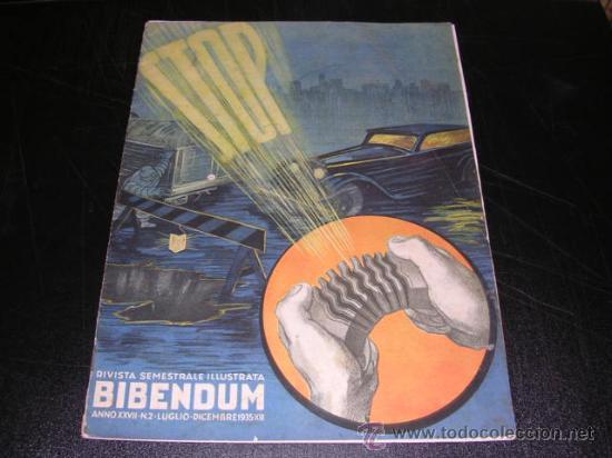 RIVISTA SEMESTRALE ILLUSTRATA BIBENDUM ANNO XXVII NUM 2 - 1935 - ILUSTRADA (Coches y Motocicletas - Revistas de Motos y Motocicletas)