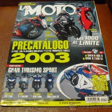 Coches y Motocicletas: REV. LA MOTO Nº 151 11/2002 PRECATALOGO 2003 GRAN TURISMO SPORT -CON POSTER DUCATI 999-. Lote 27443701