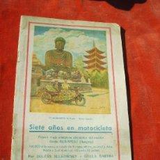 Coches y Motocicletas: SIETE AÑOS EN MOTOCICLETA,PRIMER VIAJE ALRREDEDOR DEL MUNDO,1928-1935,CON FOTOS,ZOLTAN SULKOWSKI. Lote 27882745