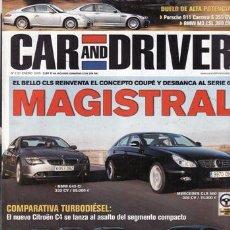 Coches y Motocicletas: REVISTA CAR AND DRIVER Nº 112 AÑO 2005. COMPARATIVA: PORSCHE 911 CARRERA S Y BMW M3 CLS. VOLSWAGEN G. Lote 28237642
