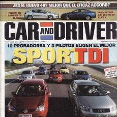 Coches y Motocicletas: REVISTA CAR AND DRIVER Nº 106 AÑO 2004. PRUEBA: SEAT IBIZA CUPRA TDI. COMPARATIVA: TOYOTA CORALLA VE. Lote 41094044