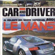 Coches y Motocicletas: REVISTA CAR AND DRIVER Nº 102 AÑO 2004. PRUEBA: AUDI LE MANS QUATTRO . COMPARATIVA. BMW X3 3.0 Y JEE. Lote 28237760