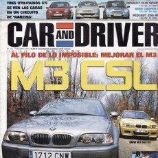 Coches y Motocicletas: REVISTA CAR AND DRIVER Nº 101 AÑO 2004. COMPARATIVA: BMW M3 Y BMW M3 CLS. FORD FOCUS C-MAX TDCI, VOL. Lote 105723255