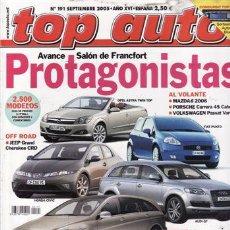 Coches y Motocicletas: REVISTA TOP AUTO Nº 191 AÑO 2005. PRU: FIAT CROMA 1.9 JTD.JAGUAR XJ6.TOYOTA AVENSIS WAGON 2.2 D4-D.. Lote 28237861