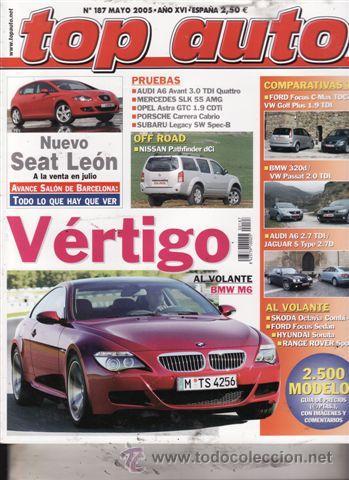 REVISTA TOP AUTO Nº 187 AÑO 2005. PRU: PORSCHE CARRERA CABRIO. AUDI A6 AVANT 3.0 TDI QUATTRO.BMW M5. (Coches y Motocicletas - Revistas de Motos y Motocicletas)