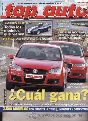 REVISTA TOP AUTO Nº 184 AÑO 2005. PRU: VW PHAETON TDI V 10 L. SKODA FABIA TDI RS. OPEL TIGRA TWINTOP (Coches y Motocicletas - Revistas de Motos y Motocicletas)