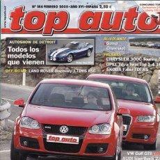 Coches y Motocicletas: REVISTA TOP AUTO Nº 184 AÑO 2005. PRU: VW PHAETON TDI V 10 L. SKODA FABIA TDI RS. OPEL TIGRA TWINTOP. Lote 180839871