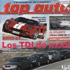 Coches y Motocicletas: REVISTA TOP AUTO Nº 181 AÑO 2004. PRUEBA: HONDA CIVIC IMA. RENAULT MODUS 1.5 DCI. PORSCHE CARRERA.. Lote 28238059