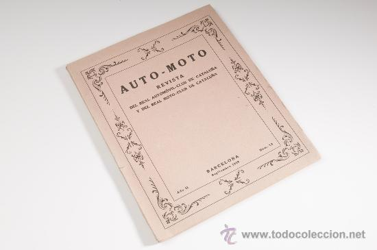 REVISTA AUTO-MOTO Nº 13, AÑO II, DEL REAL AUTOMOVIL - MOTO CLUB DE CATALUNYA - BARCELONA AÑO 1919 (Coches y Motocicletas - Revistas de Motos y Motocicletas)