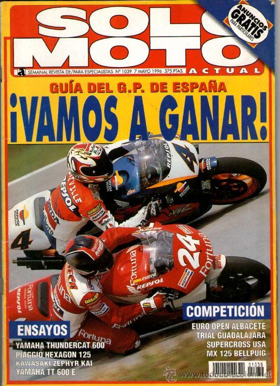 SOLO MOTO ACTUAL Nº 1039 (05-1996) GUIA G.P. ESPAÑA*YAMAHA*PIAGGIO*KAWASAKI*OPEN ALBACETE*SUPERCROSS (Coches y Motocicletas - Revistas de Motos y Motocicletas)
