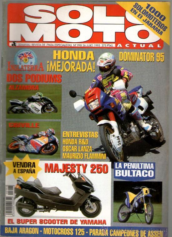 SOLO MOTO ACTUAL Nº 998 (07-1995)ALZAMORA*CRIVILLE*HONDA DOMINATOR*OSCAR LANZA*MAURIZIO FLAMMINI (Coches y Motocicletas - Revistas de Motos y Motocicletas)