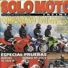 Coches y Motocicletas: REVISTA SOLO MOTO TREINTA Nº 181 AÑO 1998. PRUEBA: SUZUKI TL 1000 R. SUZUKI VL INTRUDER LC 1500.. Lote 32041860