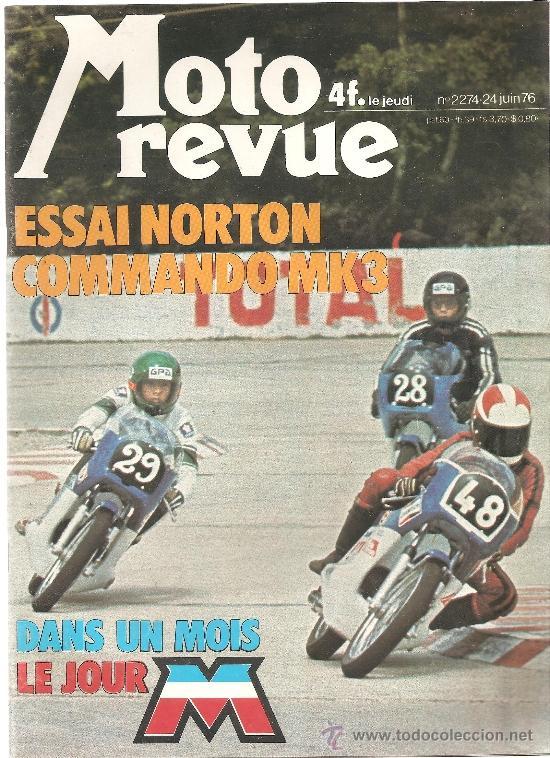 MOTO REVUE 2274 NORTON 850 COMMANDO , PUBLICIDAD BENELLI 750 CM3, KREIDLER FLORETT - 24 JUNIO 1976 (Coches y Motocicletas - Revistas de Motos y Motocicletas)