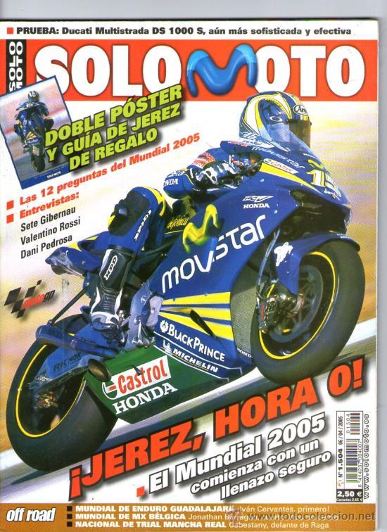 SOLO MOTO Nº 1504 (2005)-JEREZ 2005 - ROSSI - GIBERNAU - PEDROSA - CRIVILLE - CERVANTES - EVERTS (Coches y Motocicletas - Revistas de Motos y Motocicletas)