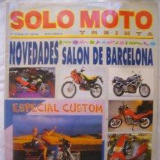 Coches y Motocicletas: SOLO MOTO Nº 100 JUNIO 1991 NOVEDADES SALON DE BARCELONA . Lote 32559551