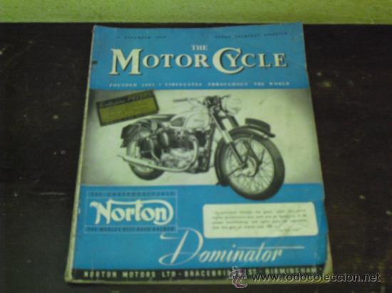 THE MOTOR CYCLE - 1950 - NORTON DOMINATOR - (Coches y Motocicletas - Revistas de Motos y Motocicletas)