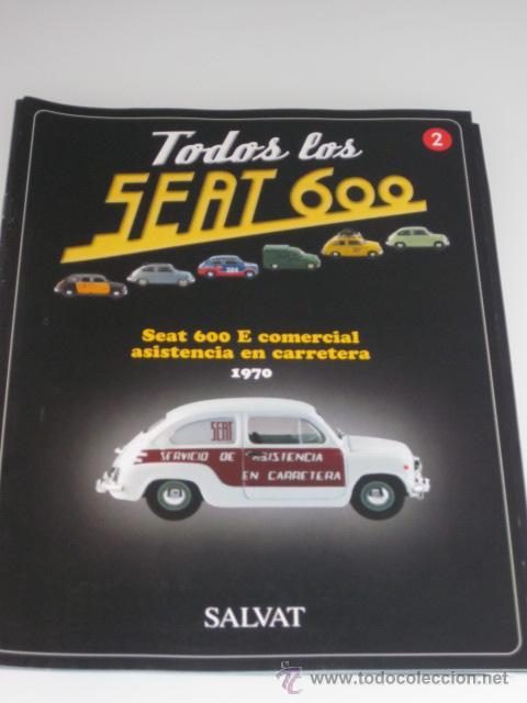 COLECCION TODOS LOS SEAT 600 Nº 2 SEAT 600 E COMERCIAL ASISTENCIA CARRETERA SALVAT (Coches y Motocicletas - Revistas de Motos y Motocicletas)