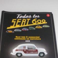 Coches y Motocicletas: COLECCION TODOS LOS SEAT 600 Nº 2 SEAT 600 E COMERCIAL ASISTENCIA CARRETERA SALVAT . Lote 34899372