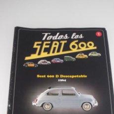 Coches y Motocicletas: COLECCION TODOS LOS SEAT 600 Nº 1 SEAT 600 D DESCAPOTABLE 1964 SALVAT . Lote 34899381