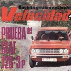 Coches y Motocicletas: REVISTA VELOCIDAD Nº 806 AÑO 1977. PRUEBA: SEAT 128 1430 3P. . Lote 35347581