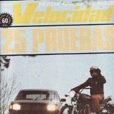 Coches y Motocicletas: REVISTA VELOCIDAD Nº 851. COMPARATIVA: MOTO GUZZI 400 GTS Y SEAT 1430 SPORT. 25 PRUEBAS. . Lote 35348819