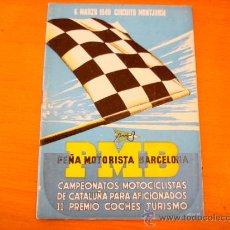 Coches y Motocicletas: CIRCUITO MONTJUICH 1949 PEÑA MOTORISTA BARCELONA CAMPEONATOS CATALUÑA. Lote 36702317