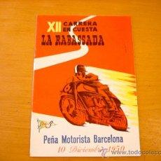 Coches y Motocicletas: LA RABASSADA PEÑA MOTORISTA BARCELONA 1950 XII CARRERA SANGLAS. Lote 36702369