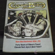 Coches y Motocicletas: CLASSICBIKE Nº 4 - AÑO 1978-79 - GUILERA 4 CILINDROS - BSA J12 - AJS 600 MODEL 30. Lote 36971964