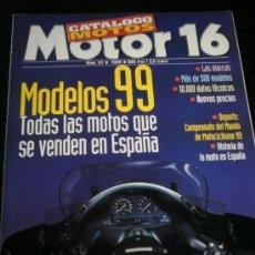 Coches y Motocicletas: MOTO CATALOGO ANUAL MOTOR 16 - AÑO 99 - Nº61 - BMW /KAWASAKI /HONDA /SUZUKI /BIMOTA/NO MOTOCICLISMO. Lote 36997638