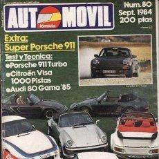 Coches y Motocicletas: REVISTA AUTOMOVIL Nº 80 AÑO 1984. PRUEBA: PORSCHE 911 TURBO. CITROËN VISA 1.000 PISTAS. TRIUMPH TRA.. Lote 37471711