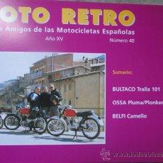 Coches y Motocicletas: REVISTA MOTO RETRO NUMERO 40 JULIO 2001 OSSA BULTACO. Lote 121737484