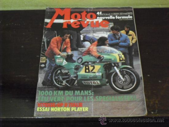 MOTO REVUE Nº 2221 - AÑO 1975 - PRUEBA NORTON PLAYER - 6 DIAS ESCOCIA MC.ANDREWS- GP ITALIA - (Coches y Motocicletas - Revistas de Motos y Motocicletas)